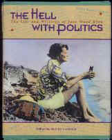 The Hell With Politics Cover edited.JPG (9743 bytes)